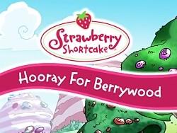 Hooray For Berrywood