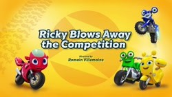 Ricky Blows Away the Competition