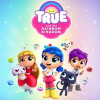 True and the Rainbow Kingdom True and the Rainbow Kingdom